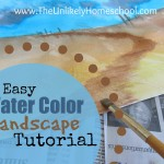 Unlikely Homeschool Art Lesson Easy Watercolor Landscape Tutorial
