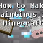 Make Custom Paintings Minecraft Roflcowpter