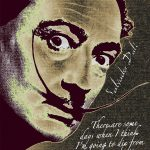 Salvador Dali Pop Art Painting Signature Quote Tony