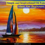 Simple Inspirational Oil Painting Ideas