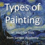 Types Painting Intro Kids All Ages Sanger Academy