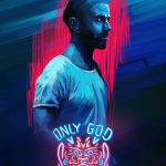 Alternative Movie Poster Only God Forgives Painting