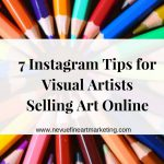 Instagram Tips Visual Ists Selling