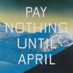 Pay Nothing Until April Edward Ruscha